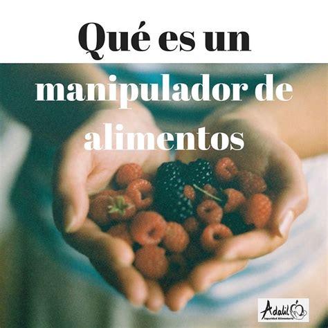 qu 233 es un manipulador de alimentos adalil seguridad - Que Es Manipulador De Alimentos