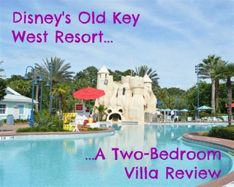 old key west resort 2 bedroom villa disney s old key west resort two bedroom villa review