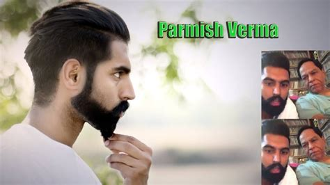 ramesh verma pics punjbi singer punjabi singer parmish verma new hairstyle top 10 best