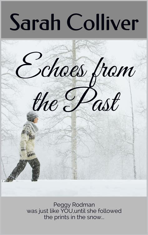 past echoes books echoes from the past books go social