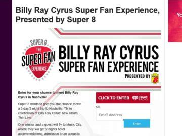 Super Fan Sweepstakes - super 8 billy ray cyrus super fan experience sweepstakes