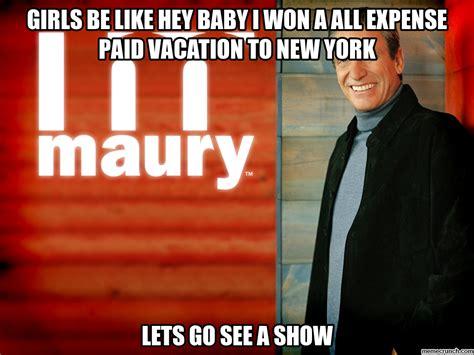 Maury Meme Generator - maury