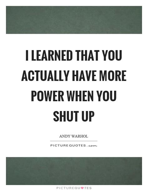 shut the up quotes shut up quotes shut up sayings shut up picture quotes