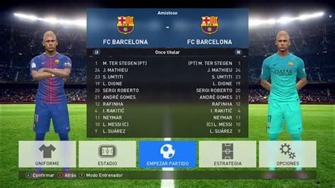 barcelona pes 2018 barcelona f c kits 2018 pes2017 16 04 2017 pes