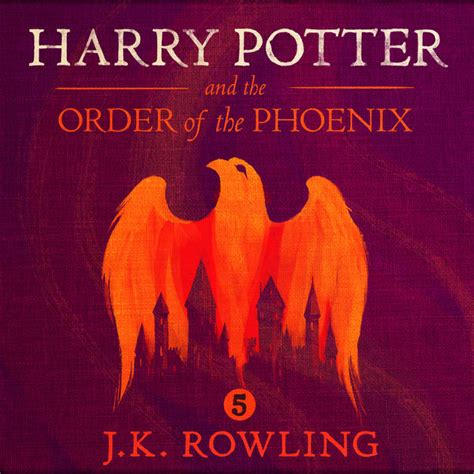 libro the phoenix and the harry potter and the order of the phoenix book 5 unabridged by j k rowling on itunes