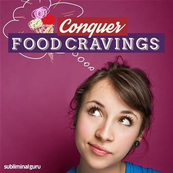 cravings how i conquered food books subliminal guru conquer food cravings