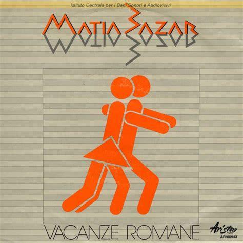 testo vacanze romane discografia nazionale della canzone italiana