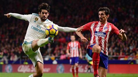 imagenes real madrid vs atletico de madrid barcelona won the real madrid vs atletico madrid derby