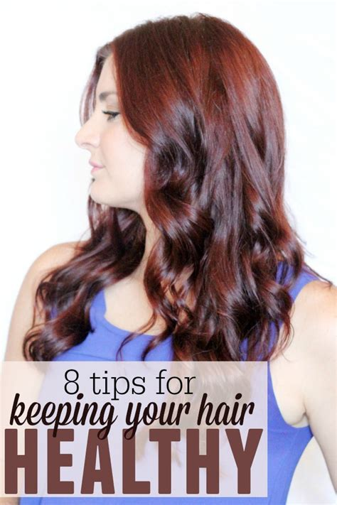 8 Tips On Great Hair by 8 Tips For Keeping Your Hair Healthy Ma Nouvelle Mode