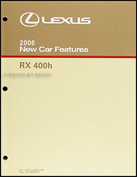 all car manuals free 2006 lexus rx hybrid auto manual 2006 lexus rx 400h hybrid features manual original