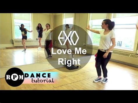 tutorial dance love me right exo quot love me right quot dance tutorial chorus youtube