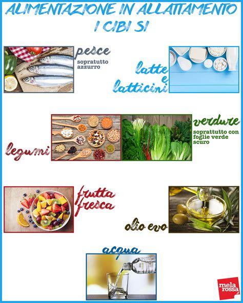 alimenti per l allattamento durante l allattamento posso iniziare una dieta melarossa