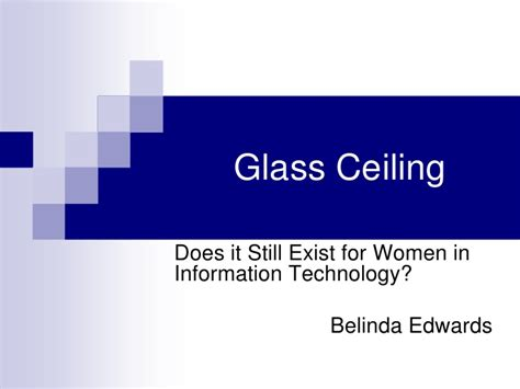 Glass Ceiling Ppt by It Glass Ceiling