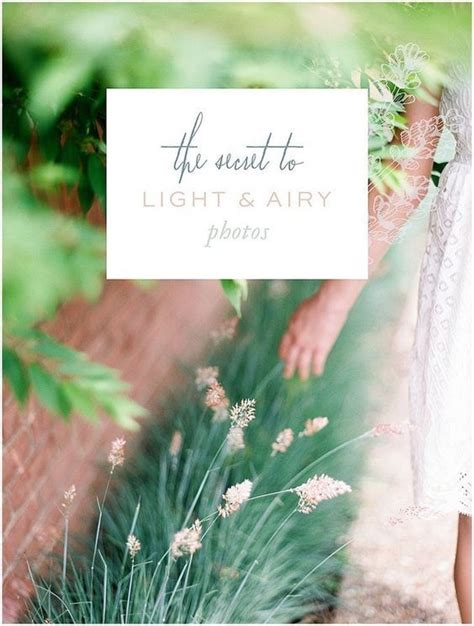light and airy photo editing 42 best photography contract images on pinterest