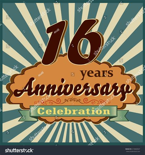 16 in years 16 years celebration 16th happy anniversary stock vector 219069547
