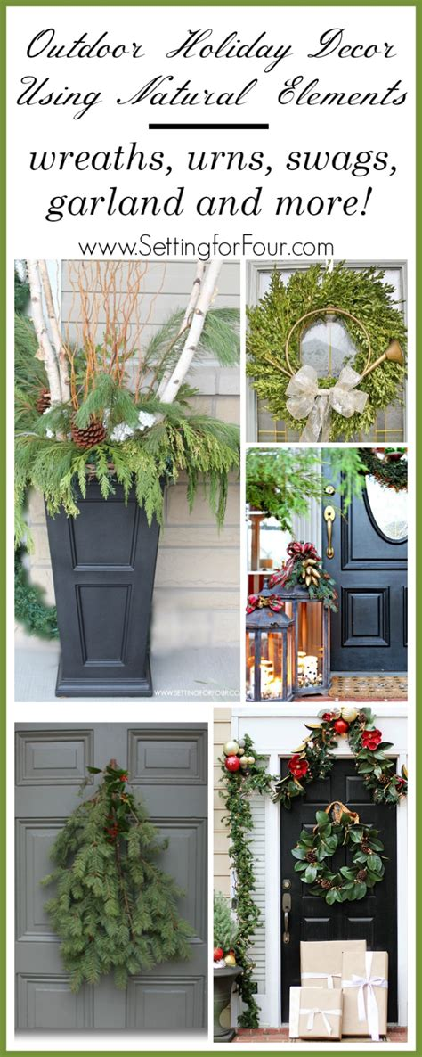 christmas decorating with natural elements outdoor decor with elements setting for four