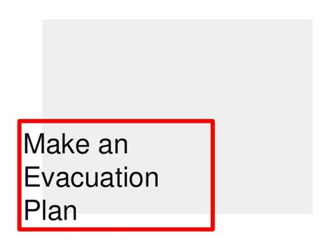 make an evacuation plan
