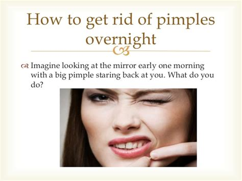 how to get rid of pimples overnight