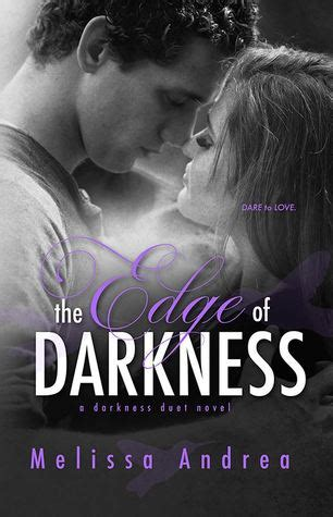 edge of darkness the cincinnati series books the edge of darkness darkness duet 1 by andrea