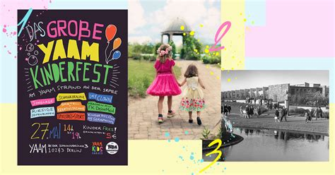 Britzer Garten Programm 2017 by Unser Berlin Wochenende Mit Yaam Kinderfest