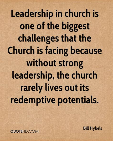 leadership and the one church leadership quotes quotesgram