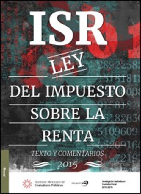 libro ley del isr 2016 imcp ley del impuesto sobre la renta 2015 imcp
