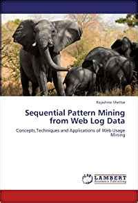 pattern in web mining sequential pattern mining from web log data concepts