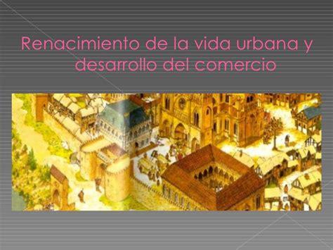 imagenes de la vida urbana renacimiento de la vida urbana y desarrollo del comercio
