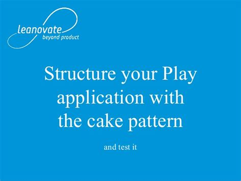 cake pattern unit test structure your play application with the cake pattern and