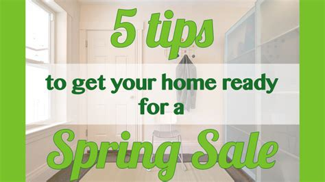 get your home ready for spring 5 tips to get your home ready for a spring sale the