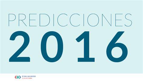predicciones para el 2016 predicciones para el 2016 predicciones de negocios digitales para el 2016