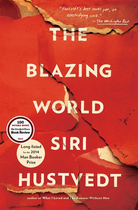 the blazing world books the blazing world book by siri hustvedt official