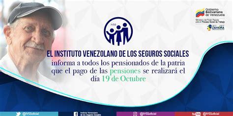 ivss seguro socia la guaira ivss 19 de octubre se hace efectivo el pago de pensiones