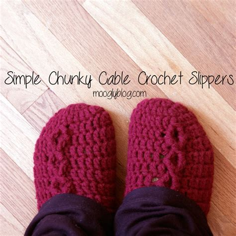 simple chunky cable crochet slippers free pattern simple chunky cable crochet slippers