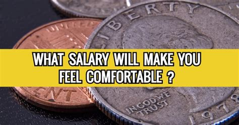 make you comfortable what salary will make you feel comfortable quizdoo