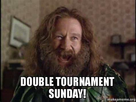 Robin Williams Jumanji Meme - double tournament sunday robin williams what year is