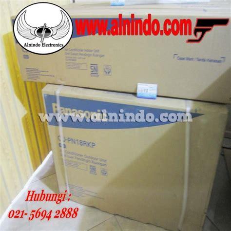Ac Panasonic Pn18rkp ac panasonic alnindo distributor project dan