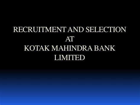 Offer Letter Of Kotak Mahindra Bank Recruitment And Selection At Kotak Mahindra Bank Limited