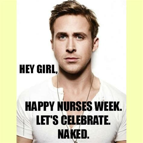 Nurses Week Memes - happy nurses week ryan gosling meme nurse