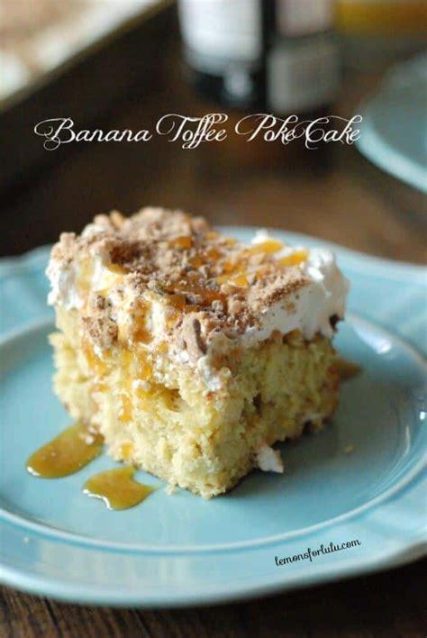 banana yellow box cake banana toffee poke cake lemonsforlulu com