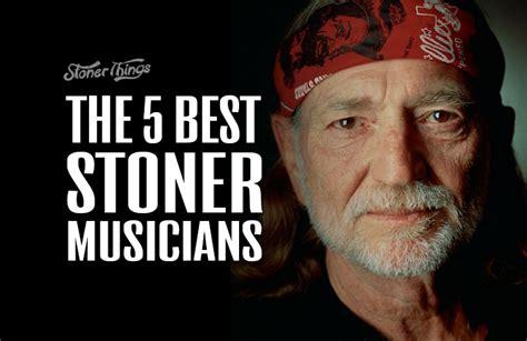 best stoner band the 5 best stoner musicians stoner things