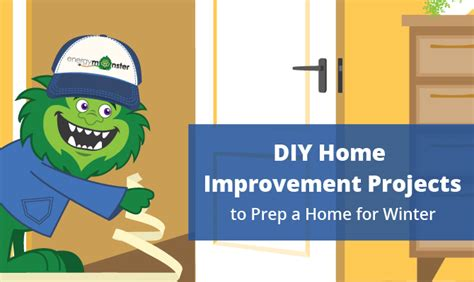 diy home improvement projects to prep a home for winter