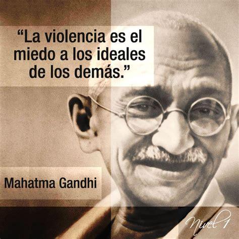 imagenes de la vida de gandhi mahatma gandhi frases c 233 lebres las mejores frases best