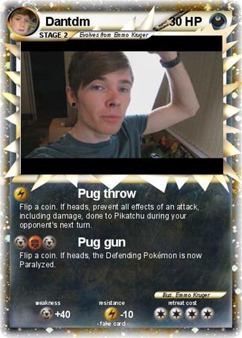 what are dantdm s pugs names pok 233 mon dantdm 111 111 pug throw my card