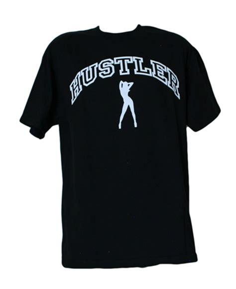 T Shirt Hustler hustler t shirt