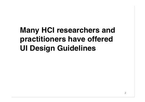 design guidelines in hci many hci researchers and practitioners