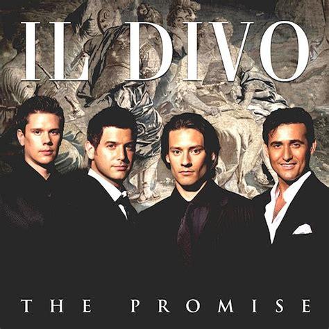 il divo la promessa noboundaries evenstrums il divo the promise 2008