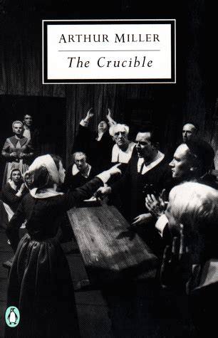 themes of the crucible arthur miller quotes about witches the crucible quotesgram