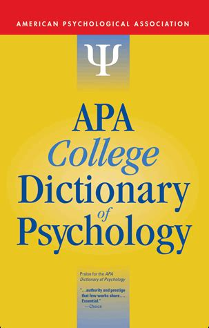 the dictionary of psychology books apa college dictionary of psychology