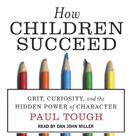 how children succeed grit curiosity and the power of character pin by foley on teaching